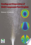 Heating and Evaporation of Multi Component Fuel Droplets Book