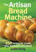 Pdf The Artisan Bread Machine