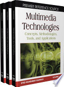 Multimedia Technologies Concepts Methodologies Tools And Applications