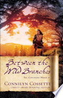 Between The Wild Branches The Covenant House Book 2