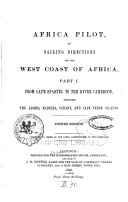 Africa Pilot  Or Sailing Directions for the West Coast of Africa      North Atlantic islands   Cape Spartel to river Cameroon