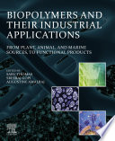 Biopolymers and Their Industrial Applications