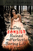 Pdf The Day Zombies Ruined My Perfectly Boring Life