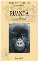 Copertina Libro Ruanda. Nel cuore dell'Africa