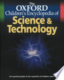 The Oxford Children's Encyclopedia of Science & Technology