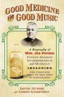 Good Medicine and Good Music
