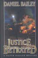 Justice Betrayed Book