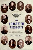 The Forgotten Presidents