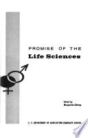 Promise of the Life Sciences