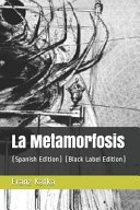 La Metamorfosis: (spanish Edition) (Black Label Edition)