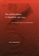 War and Revolution in Yugoslavia