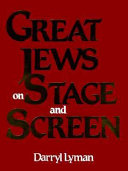 Great Jews on Stage and Screen Book PDF