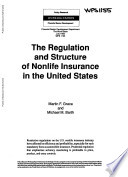 The Regulation and Structure of Non life Insurance in the United States