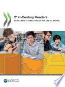 PISA 21st Century Readers Developing Literacy Skills in a Digital World