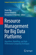 Resource Management for Big Data Platforms