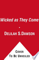 Wicked As They Come Book PDF