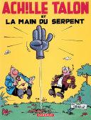 Pdf Achille Talon - Tome 23 - Achille Talon et la main du serpent Telecharger