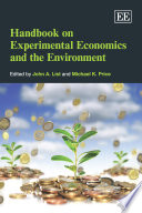 Handbook on Experimental Economics and the Environment Book