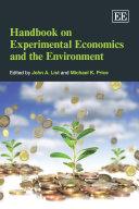 Handbook on Experimental Economics and the Environment