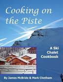 Cooking on the Piste