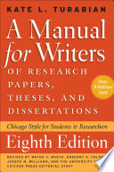 A Manual for Writers of Research Papers, Theses, and Dissertations, Eighth Edition