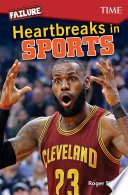 Failure  Heartbreaks in Sports