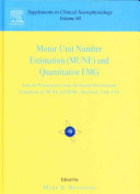 Motor Unit Number Estimation  MUNE  and Quantitative EMG Book