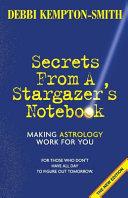Secrets from a Stargazer s Notebook