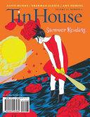 Tin House  Summer 2012