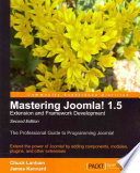 Mastering Joomla  1 5 Extension and Framework Development