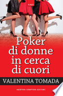 Poker di donne in cerca di cuori