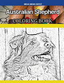 Australian Shepherd Dog Coloring Book