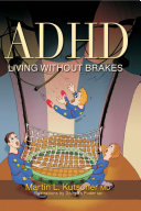 ADHD - Living Without Brakes