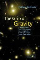 Pdf The Grip of Gravity