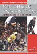 Tony Hawk and His Team