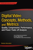 Digital Video Concepts  Methods  and Metrics