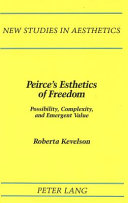Peirce s Esthetics of Freedom