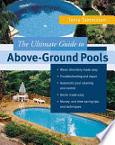 ULTIMATE GUIDE TO ABOVE GROUND POOLS