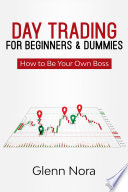 Day Trading for Beginners & Dummies