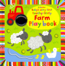 Baby s Very First Touchy Feely Farm Play Book