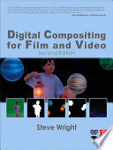 """Digital Compositing for Film and Video"" by Steve Wright"