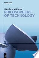 Philosophers of Technology