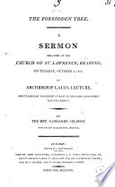 The Forbidden Tree  A Sermon  on Gen  Ii  16  17  Preached     October 2  1804  Etc