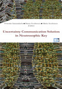 Uncertainty Communication Solution in Neutrosophic Key
