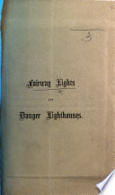 Fairway Lights And Danger Lighthouses Reprinted From The Nautical Magazine 1857