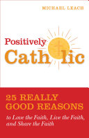 Positively Catholic