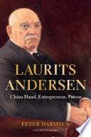 Laurits Andersen China Hand Entrepreneur Patron