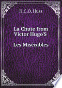 La Chute from Victor Hugo'S Les Mis?rables