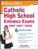 McGraw-Hill's Catholic High School Entrance Exams, 3rd Edition