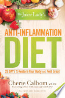 The Juice Lady S Anti Inflammation Diet Book PDF